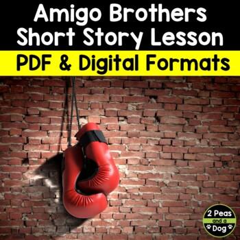 Amigo Brothers Short Story Lesson