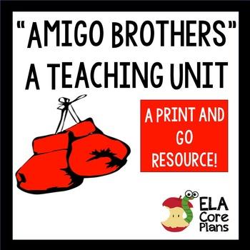 Amigo Brothers~ Short Story Teaching Packet
