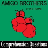 """Amigo Brothers"" by Piri Thomas - 15 Comprehension Questions with Key"