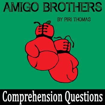 """Amigo Brothers"" by Piri Thomas - 15 Comprehension Questions with Key"