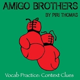 """Amigo Brothers"" by Piri Thomas - Vocabulary Practice: Context Clues"