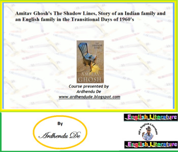Amitav Ghosh's The Shadow Lines, Story of an Indian family
