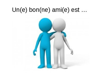 Amitié / Friendship / Friends / Characteristics of friends / Describing people