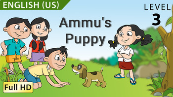 Ammu's Puppy: Animated story in  English (US) with subtitles