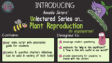 Amoeba Sisters Unlectured Series- PLANT REPRODUCTION IN AN