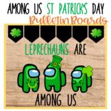Among Us St Patrick's Day Bulletin Boards