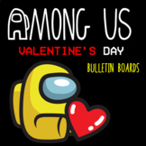 Among Us Valentine's Day Bulletin Boards