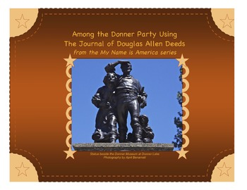 Among the Donner Party with Douglas Allen Deeds