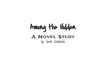 Among the Hidden Unit/Novel study: Common Core Aligned