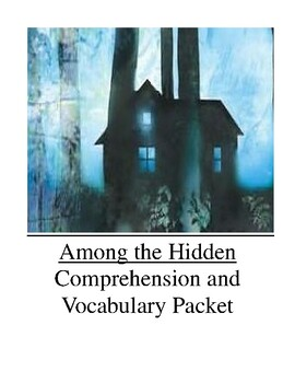 Among the Hidden Comprehension and Vocabulary Packet