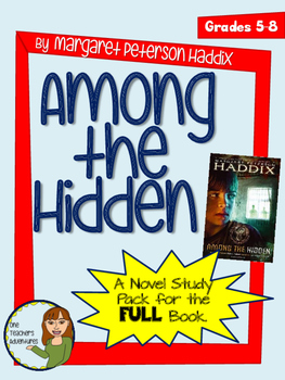 Among the Hidden by Margaret Petersen Haddix - 48 Page Novel Study Unit
