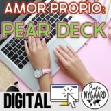 Amor Propio: Pear Deck