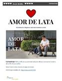Amor de lata: Cortometraje Dia del Amor y La Amistad
