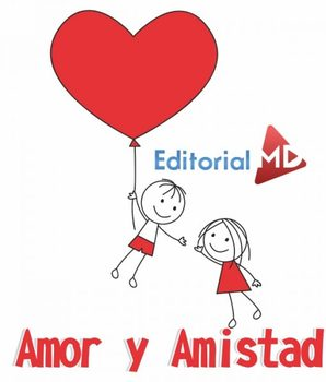 Amor Y Amistad Imagenes Frases Actividades By Editorial Md Tpt