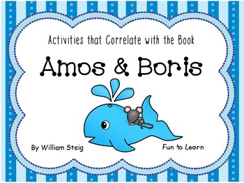 Amos & Boris ~ 56 pages of Common Core Activities