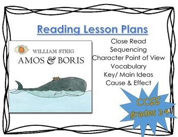 Amos & Boris Reading Lesson Plans- (Close read)