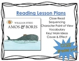 Amos & Boris Reading Lesson Plans- (Close read)