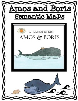 Amos & Boris by William Steig Differentiated Semantic Maps