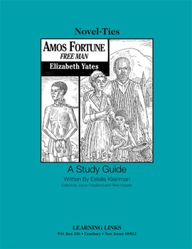 Amos Fortune, Free Man - Novel-Ties Study Guide