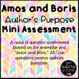 Amos and Boris Author's Purpose Mini Assessment
