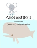 Amos and Boris Common Core Reading Unit