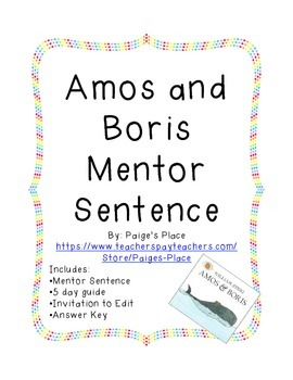 Amos and Boris Mentor Sentence