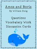 Amos and Boris Questions, Vocabulary Work, Discussion Cards