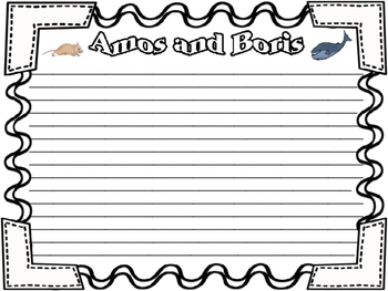 Amos and Boris by William Steig Writing Task