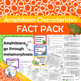 AMPHIBIANS CHARACTERISTICS Fact Pack Informational Text Reading Writing Posters