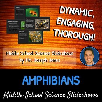 Amphibians: A Life Sciences Slideshow!