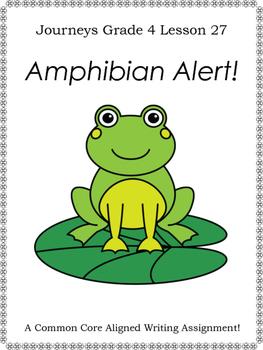 Amphibian Alert! Writing Prompt--Journeys Grade 4-Lesson 27