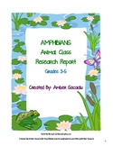 Amphibians Animal Class Research Report for ELA and Science CCSS