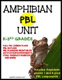 PBL Amphibians Unit for K-3