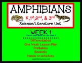 Amphibians Unit for K-3 week 1