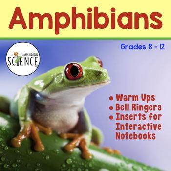 Amphibians Warm Ups, Bell Ringers, Interactive Notebook Inserts