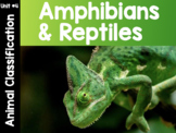 Amphibians and Reptiles Unit