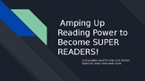 Amping up reading power Unit 3