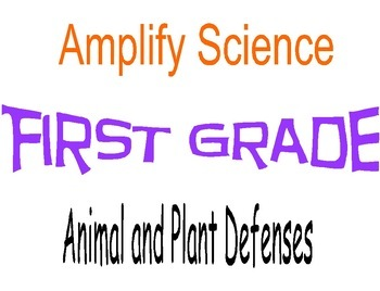 Amplify Science First Grade Lesson Plans Unit 1 Chapters 1 & 2
