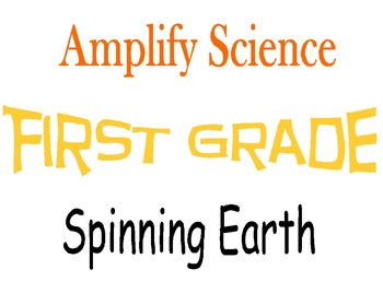 Amplify Science First Grade Unit 3 Chapters 3-5