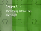 Amplify Science Plate Motion: Lesson 3-1 (Considering Rates of Plate Movement)
