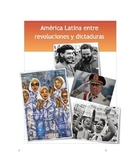 América Latina entre las revoluciones y las dictaduras