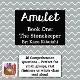 Amulet Book One - Novel Study - Comprehension Questions