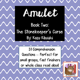 Amulet Book Two - Novel Study - Comprehension Questions