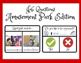 Amusement Park Edition- Job Questions