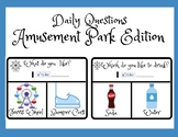 Amusement Park Edition- Question of the Day