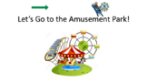 Amusement Park Language Lesson