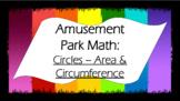 Amusement Park Math: Circles - Area & Circumference