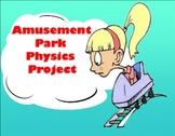 Amusement Park Physics Project