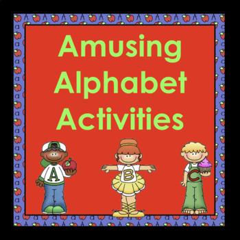 Amusing Alphabet Activities!