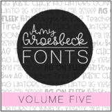 Amy Groesbeck Fonts: Volume Five